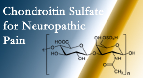 Johnson Chiropractic sees chondroitin sulfate to be an effective addition to the relieving care of sciatic nerve related neuropathic pain.