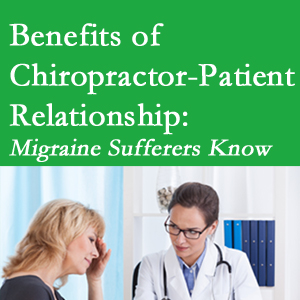 Richmond chiropractor-patient benefits are numerous and especially apparent to episodic migraine sufferers.